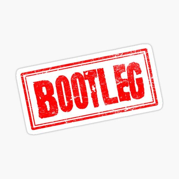 bootleg là gì