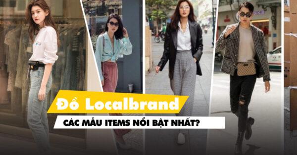 Đồ local brand là gì, thường được thiết kế theo phong cách nào?